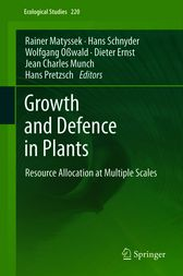 Growth and Defence in Plants by R. Matyssek