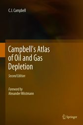 Campbell's Atlas of Oil and Gas Depletion by Colin J Campbell