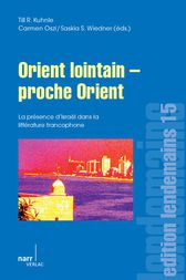 Orient lointain - proche Orient by Till R. Kuhnle