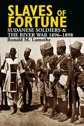 Slaves of Fortune by Ronald M. Lamothe