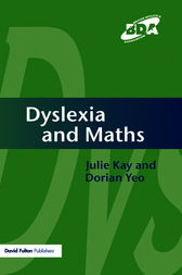 Dyslexia and Maths by Julie Kay