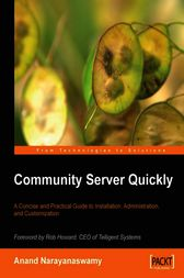Community Server Quickly by Anand Narayanaswamy