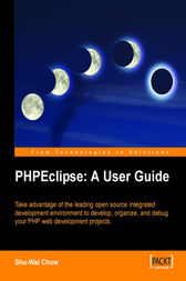 PHPEclipse A User Guide by Shu-Wai Chow