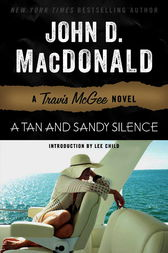 A Tan and Sandy Silence by John D. MacDonald