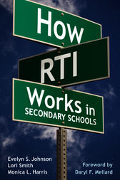 How RTI Works in Secondary Schools by Evelyn S. Johnson