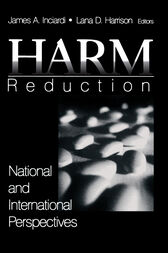 Harm Reduction by James A. Inciardi