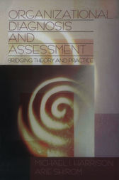 Organizational Diagnosis and Assessment by Michael I. Harrison