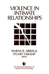 Violence in Intimate Relationships by Ximena B. Arriaga