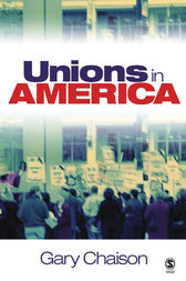 Unions in America by Gary N. Chaison