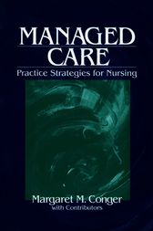 Managed Care by Margaret M. Conger