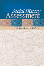 Social History Assessment by Arlene B. Andrews
