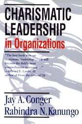 Charismatic Leadership in Organizations by Jay A. Conger