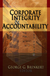 Corporate Integrity and Accountability by George G. Brenkert