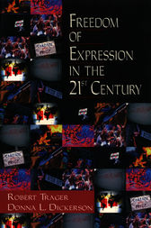Freedom of Expression in the 21st Century by Robert E. Trager
