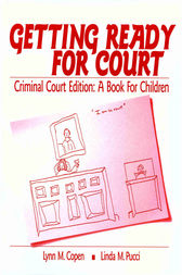 Getting Ready for Court by Lynn M. Copen
