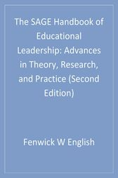 The SAGE Handbook of Educational Leadership by Fenwick W. English