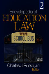 Encyclopedia of Education Law by Charles J. Russo