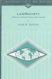 Law/Society: Origins, Interactions, and Change