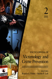 Encyclopedia of Victimology and Crime Prevention by Bonnie S. (Sue) Fisher