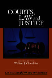 Courts, Law, and Justice by William J. Chambliss