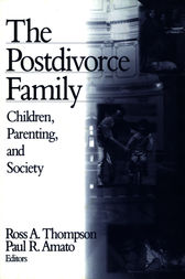 The Postdivorce Family by Ross A. Thompson