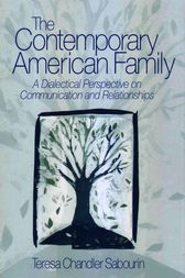 The Contemporary American Family by Teresa C. (Chandler) Sabourin