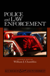 Police and Law Enforcement by William J. Chambliss