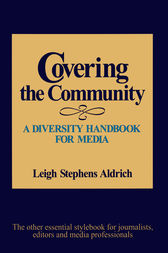 Covering the Community by Leigh F. Stephens Aldrich