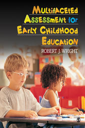 Multifaceted Assessment for Early Childhood Education by Robert J. Wright