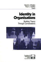 Identity in Organizations by David A. Whetten