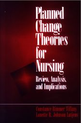 Planned Change Theories for Nursing by Constance H. Tiffany