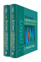 21st Century Criminology: A Reference Handbook by J. Mitchell Miller