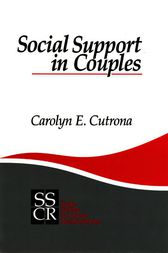 Social Support in Couples by Carolyn E. Cutrona