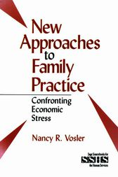 New Approaches to Family Practice by Anne Nancy R. Vosler