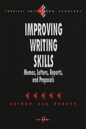 Improving Writing Skills by Arthur A Berger