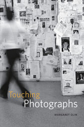 Touching Photographs by Margaret Olin