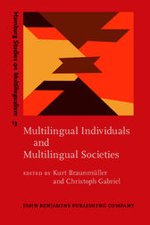Multilingual Individuals and Multilingual Societies by Kurt Braunmüller