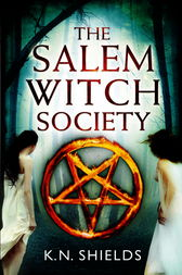 The Salem Witch Society by K.N. Shields