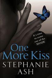 One More Kiss by Stephanie Ash