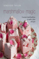 Marshmallow Magic by Genevieve Taylor
