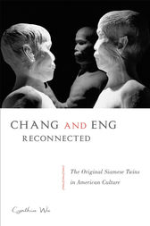 Chang and Eng Reconnected by Cynthia Wu