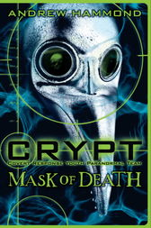 CRYPT: Mask of Death by Andrew Hammond