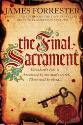 The Final Sacrament by James Forrester