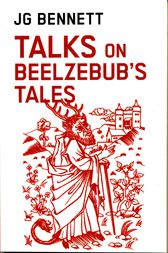 Talks on Beelzebub's Tales by John Godolphin Bennett