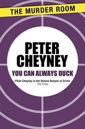 You Can Always Duck by Peter Cheyney