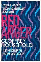 Red Anger by Geoffrey Household