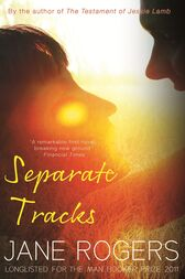 Separate Tracks by Jane Rogers