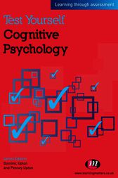 Test Yourself: Cognitive Psychology by Penney Upton