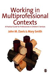 Working in Multi-professional Contexts by John Emmeus Davis