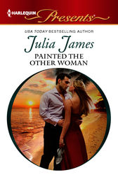 Painted the Other Woman by Julia James